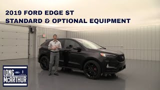 2019 FORD EDGE ST STANDARD AND OPTIONAL EQUIPMENT