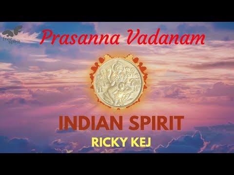 Prasanna Vadanam | INDIAN SPIRIT - Ricky Kej  | Grammy Award Winner | Laxmi Prayer with Lyrics |