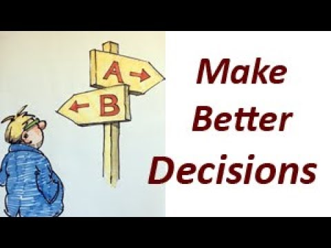Make Better Decisions ... And Quit Procrastinating!