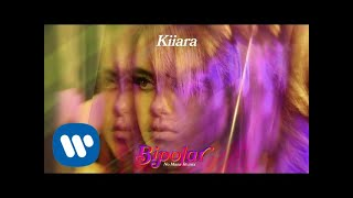 Kiiara - Bipolar [No Mana Remix] (Official Audio)