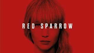 Red Sparrow Movie 2018 Jennifer Lawrence | Music by Kate-Margret