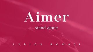 Gambar cover Aimer - STAND-ALONE Lyrics Video romaji