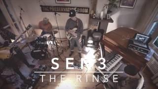 SEN3  - The Rinse
