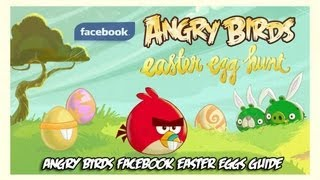 Angry Birds Facebook - Easter (Golden) Eggs Guide