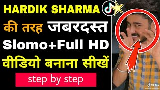 HIGHT QUALITY+SLOWMOTION Video Tutorial step by step | How To Make Slomo Video Like Hardik Sharma