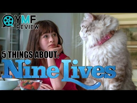 Nine Lives - Movie Review (5 Things To Know From Your Movie Friend)