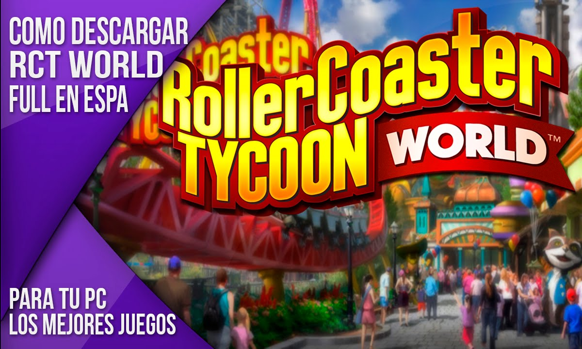 Descargar Roller Coaster Tycoon World - Deluxe Edition en Español