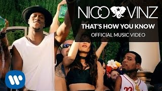 Nico & Vinz - That's How You Know feat. Kid Ink & Bebe Rexha (Official Music Video)