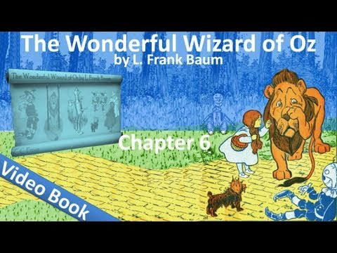 Chapter 06 - The Wonderful Wizard of Oz by L. Frank Baum - The Cowardly Lion