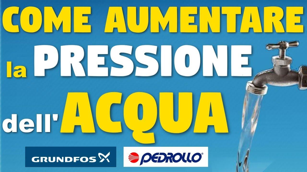 Come Calcolare La Pressione Dell Acqua Del Rubinetto.Come Aumentare La Pressione Dell Acqua Tuttoprofessionale It Youtube