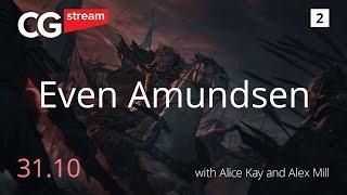ART OF Even Amundsen. LIVE STREAM. PAINTING HINTS AND SECRETS. CG Stream. RUS Subs. Part 2.