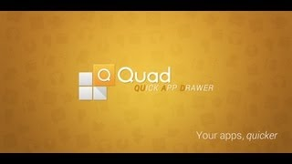 Quad Drawer, quick app drawer