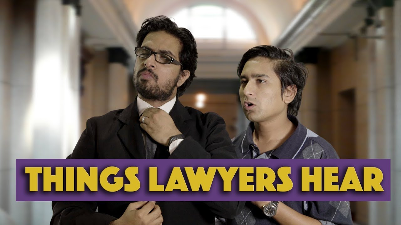 Things Lawyers Hear | MangoBaaz