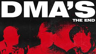 DMA'S - The End (Official Audio)