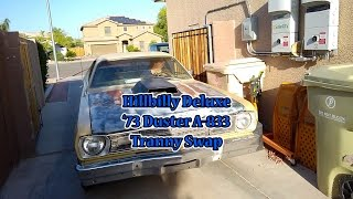 Hillbilly takes his 73 Duster with the A 833 Tranny swap for another test drive