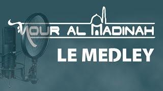 EXCLUSIF! Le Medley - Nour Al Madinah