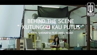 Video Sheryl Sheinafia Feat. Ariel NOAH - Kutunggu Kau Putus (Behind The Scene) download MP3, 3GP, MP4, WEBM, AVI, FLV Agustus 2017