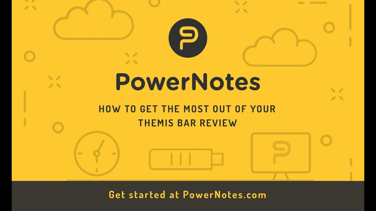 Get more out of your Themis Bar Review materials with PowerNotes