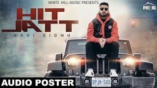 Hit Jatt (Audio Poster) Navi Sidhu   Releasing on 24th Feb   White Hill Music