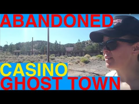 Abandoned Casino Ghost Town