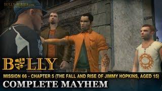 Complete Mayhem - Mission #66 - Bully: Scholarship Edition