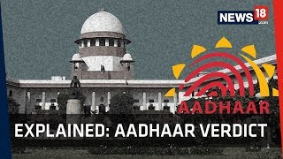 Aadhaar Verdict Explained   Supreme Court Delivers Judgment