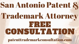 Trademark Attorney San Antonio - Get a No-Risk Consultation Today!