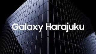 Galaxy Harajuku Grand Open! thumbnail