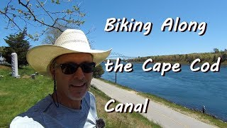 Biking and Camping Along The Cape Cod Canal