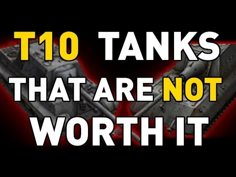 T10 tanks that are NOT worth it in World of Tanks