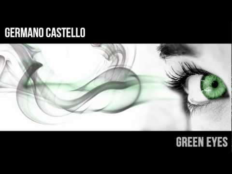 Germano Castello – Green Eyes