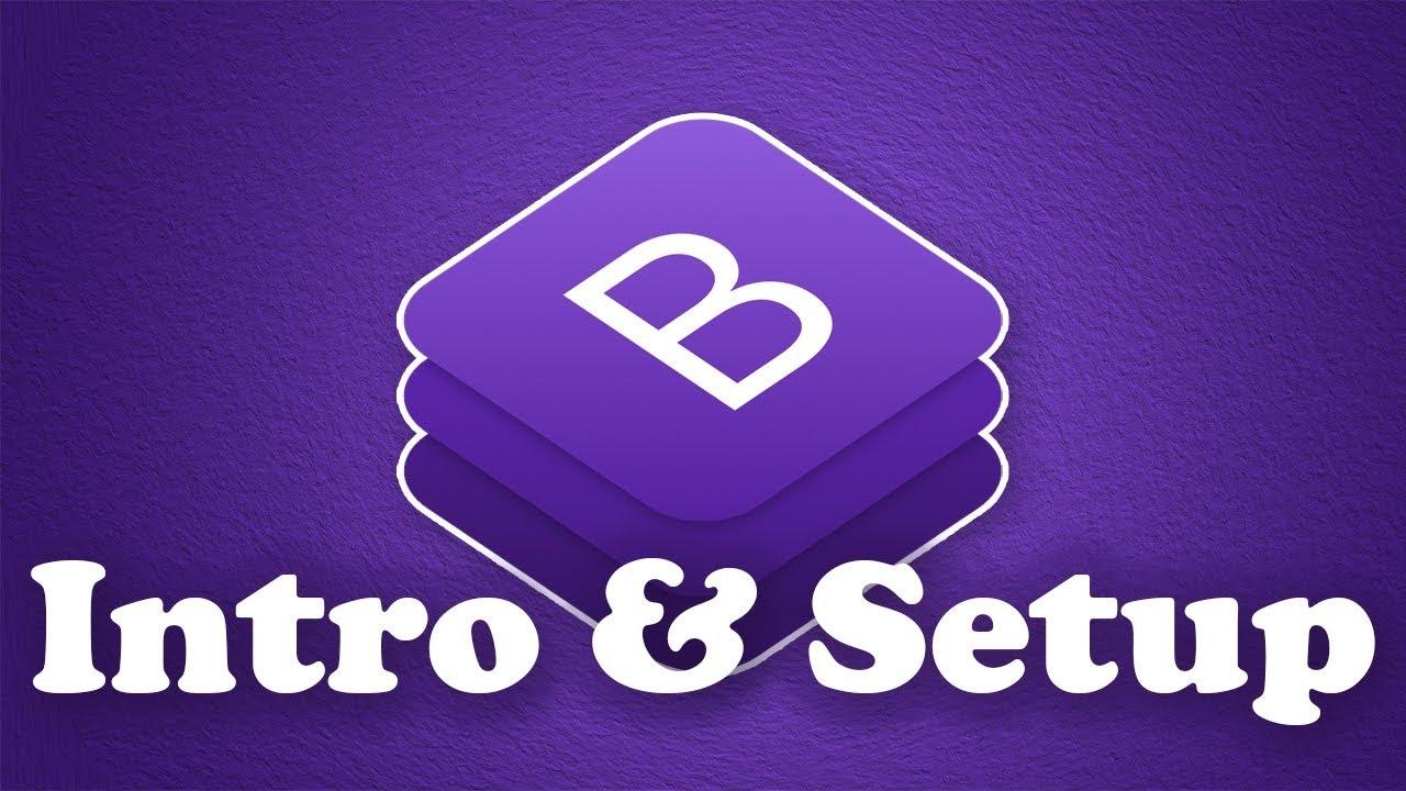 Bootstrap 4 Concepts & Setup   BOOTSTRAP 4 TUTORIAL