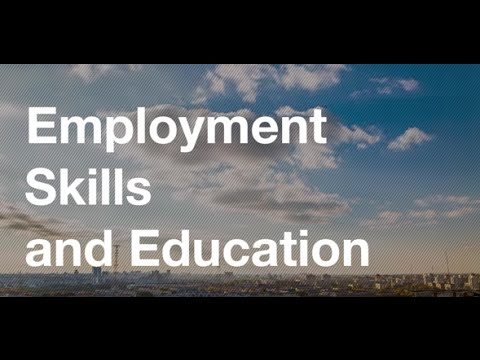 Employment, skills and education