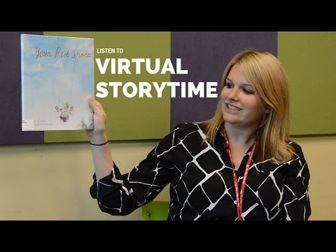 Virtual Storytime: Your Red Shoes by John Hutton; illustrated by Leah Busch