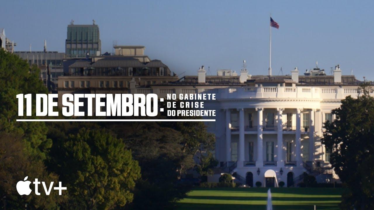 11 de Setembro: No Gabinete de Crise do Presidente — Trailer oficial | Apple TV+
