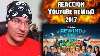 REACCIÓN & OPINIÓN YOUTUBE REWIND 2017 #LMD