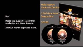 Culture In Decline Season One DVDs