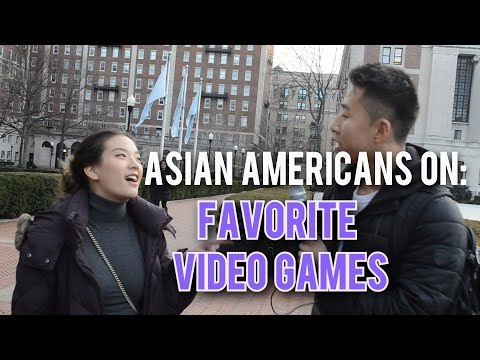 Asian Americans On: Favorite Video Games