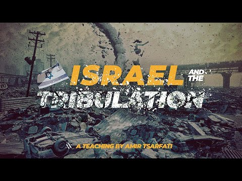 Amir Tsarfati: Israel And The Tribulation