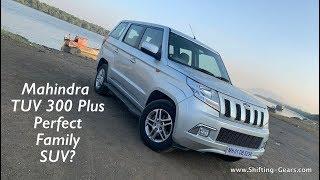Mahindra TUV 300 Plus - Good Family SUV?