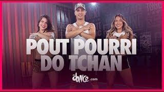 Pout Pourri do Tchan - É o Tchan   FitDance TV (Coreografia Oficial)
