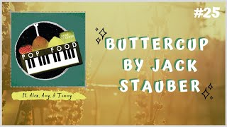 "JACK STAUBER - ""Buttercup"" REACTION/DISCUSSION"