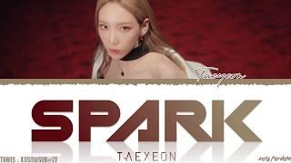 Gambar cover TAEYEON (태연) - 'SPARK' (불티) Lyrics [Color Coded_Han_Rom_Eng]