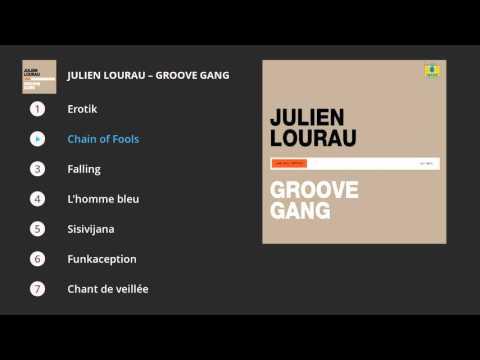 Julien Lourau - Groove Gang