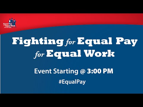 Fighting for Equal Pay for Equal Work