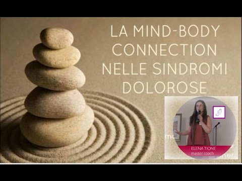 La Mind-Body Connection nelle Sindromi Dolorose | Elena Tione | 1/1