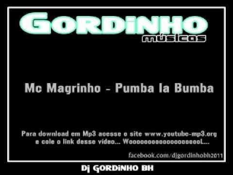 MUSICA PUMBA PUMBA LA MAGRINHO MC 2013 BAIXAR