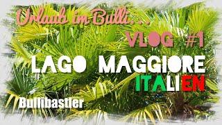Urlaub im VW T3 CamperBulli Herbert 2018 - Italien- Lago Maggiore VLOG #1