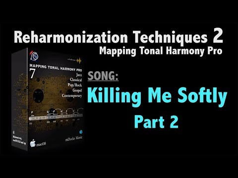 Reharmonization Techniques 2 (#2. Killing Me Softly Part 2)