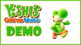 Yoshi's Crafted World Demo Playthrough!